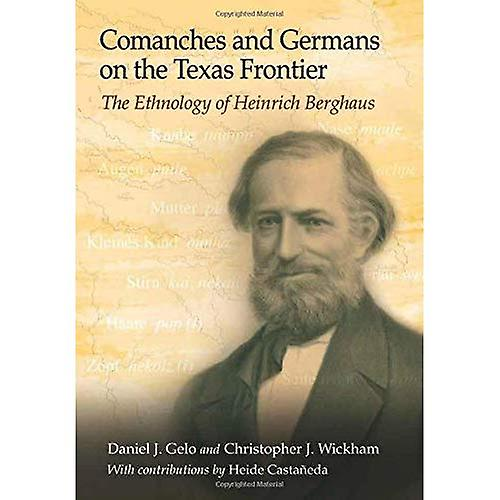 Cohommeches and Gerhommes on the Texas Froncravater  The Ethnology of Heinrich Berghaus