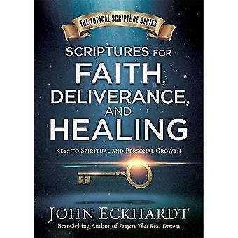 Skrifterna för tro, frälsning och helande: en aktuell Guide till andlig och personlig utveckling