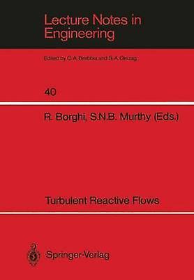Turbulent Reactive Flows by Borghi & R.