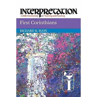 Primeira interpretação de Corinthians por Hays & Richard B.