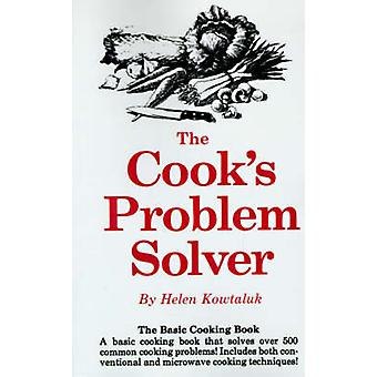 The Cooks Problem Solver by Kowtaluk & Helen