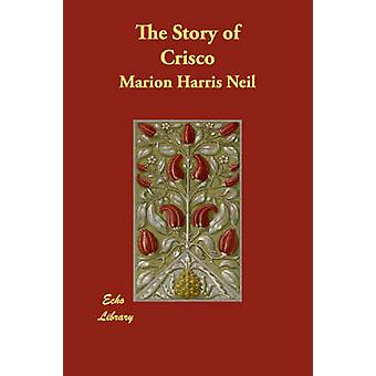 The Story of Crisco by Neil & Marion Harris