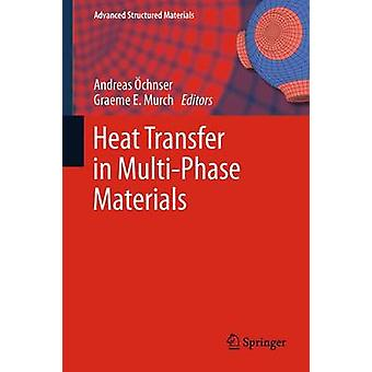 Heat Transfer in MultiPhase Materials by chsner & Andreas