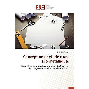 Conception et tude dun silo mtallique by BOUSLEMAN