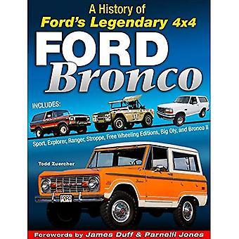 Ford Bronco: A Definitive History of Ford's Legendary� SUV