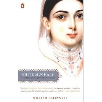 White Mughals by Dalrymple - William - 9780142004128 Book