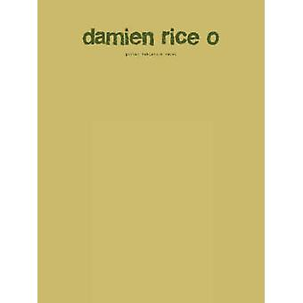 Damien Rice O - Guitar Tablature Vocal by Faber Music - 9780571524525