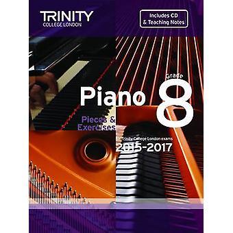 Piano 2015-2017 - Pieces & Exercises - Grade 8 - 9780857363350 Book