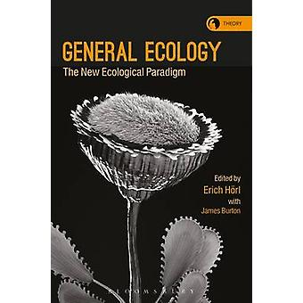 General Ecology - The New Ecological Paradigm by Erich Horl - 97813500