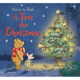 Winnie-the-Pooh - A Tree for Christmas by Winnie-the-Pooh - A Tree for