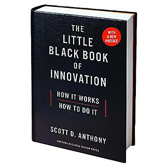 The Little Black Book of Innovation - with a New Preface - How It Work