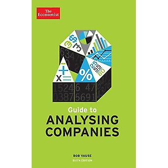 The Economist Guide to Analysing Companies (Main) by Bob Vause - 9781