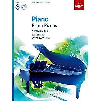 Piano tentamen Pieces 2019 & 2020-ABRSM Grade 6-med CD-vald