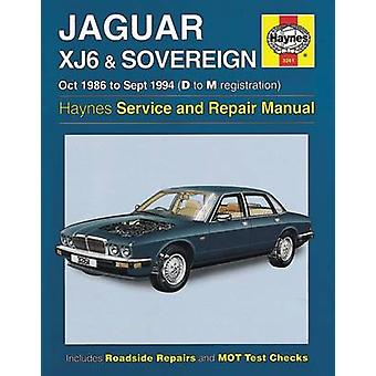 Jaguar XJ6 & Sovereign Owners Workshop Manual by Anon - 9781785213601