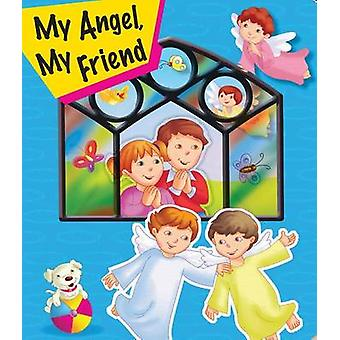 My Angel - My Friend by Thomas Donaghy - 9781941243350 Book