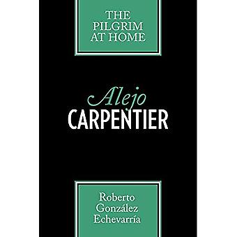 Alejo Carpentier: The Pilgrim hemma (Texas Pan American Series)