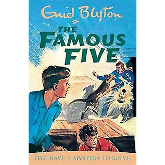 Famous Five Five Have A Mystery To Solve by Enid Blyton