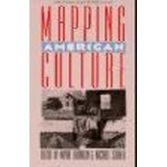 Mapping American Culture by Wayne Franklin - Michael Steiner - 978087