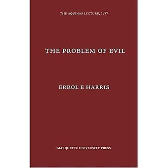 The  Problem of Evil (Aquinas Lecture 41)