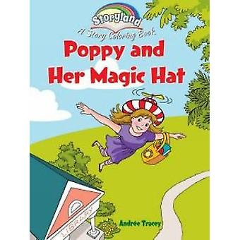 Storyland Poppy and Her Magic Hat by Andree Tracey