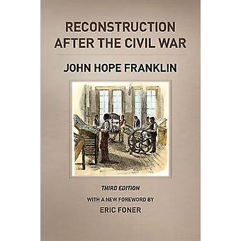 Reconstrução após a Civil War (3ª edição revisada) por John Hope
