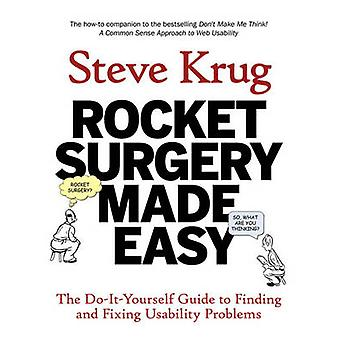 Rocket Surgery Made Easy - The Do-it-yourself Guide to Finding and Fix