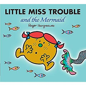Little Miss Trouble and the Mermaid - 9781405290494 Book