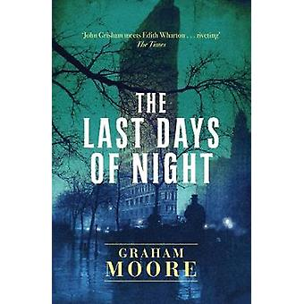 The Last Days of Night by Graham Moore - 9781471156687 Book