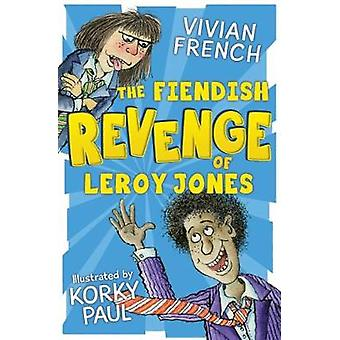 The Fiendish Revenge of Leroy Jones by The Fiendish Revenge of Leroy