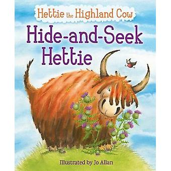Hide-and-Seek Hettie - The Highland Cow Who Can't Hide! by Hide-and-Se