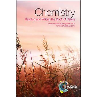 Chemistry - Reading and Writing the Book of Nature by Vincenzo Balzani