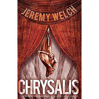 Chrysalis by Jeremy Welch - 9781788039369 Book