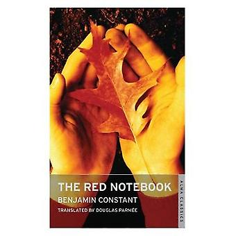 The Red Notebook by Benjamin Constant - Douglas Parmee - 978184749276