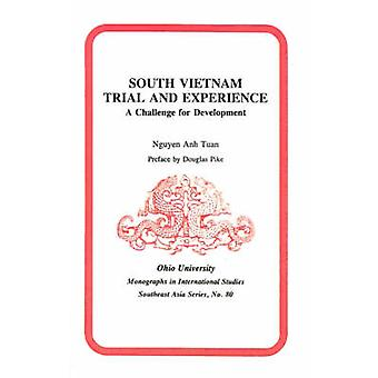 South Vietnam Trial and Experience - A Challenge for Development by Ng