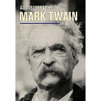 Autobiografia de Mark Twain - a edição completa e autoritária-