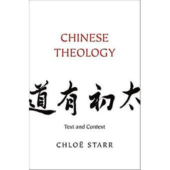 Chinese Theology - Text and Context by Chloe Starr - 9780300204216 Book