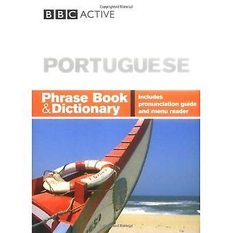 BBC Portuguese Phrase Book and Dictionary (Phrasebook)