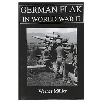 Deutsche Flak im zweiten Weltkrieg (Geschichte der Schiffer Militär/Luftfahrt)