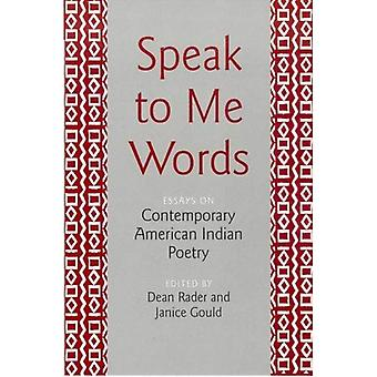 Tala till mig orden: essäer om modern American Indian poesi