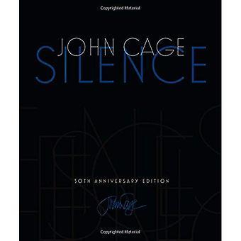 Silence: Conférences et écrits, 50th Anniversary Edition