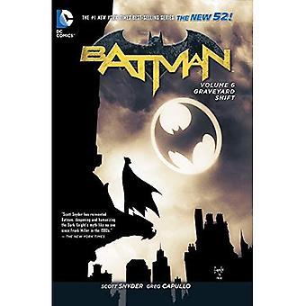 Batman TP Vol 6 Graveyard Shift (The New 52)