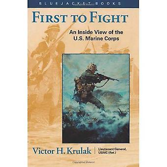 Prima lotta: un interno Mostra di U.S. Marine Corps (Bluejacket libri): un interno Mostra di U.S. Marine Corps (Bluejacket libri)