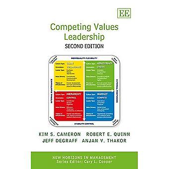 Konkurrierende Werte Führung (neue Horizonte in der Management-Serie)