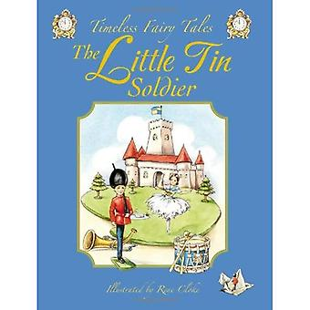Little Tin Soldier (Timeless Fairy Tales)