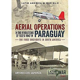 Opérations aériennes dans les révolutions de 1922 et 1947 au Paraguay