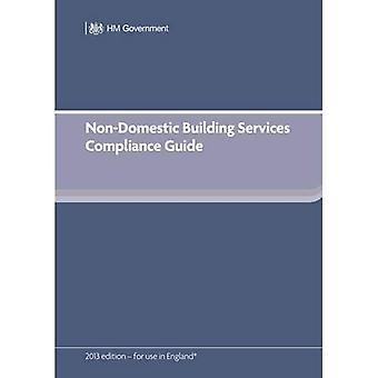 Non-Domestic Building Services Compliance Guide (for Part L 2013 edition)