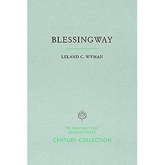 Blessingway: With Three Versions of the Myth Recorded and Translated from the Navajo by Father Berard Haile, O. F. M. (Century Collection)