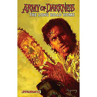 Army of Darkness - Long Road Home by James L. Kuhoric - Mike Raicht -