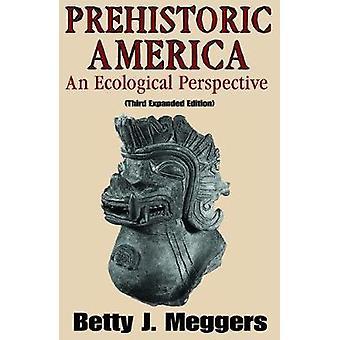 عصور ما قبل التاريخ أمريكا وجهة نظر إيكولوجية من ماكووسكي آند بيوتر