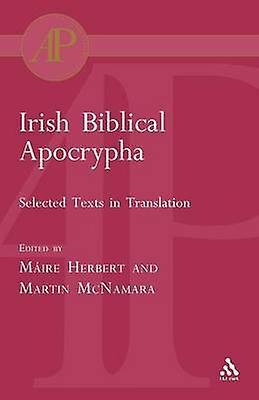 Irish Biblical Apocrypha by Herbert & Maire